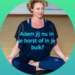 Buikademhaling, hoe doe je dat? Yoga en adem, leef bewust ademen naar je buik, rug of flanken.
